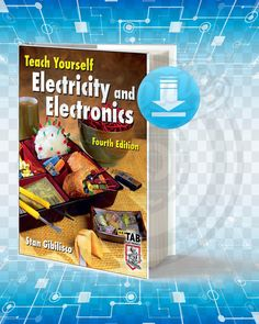Information about the book : Titel : Teach Yourself Electricity and Electronics. Pages : Format : pdf. Year : Edition : The Author : Stan Gibilisco. Electronics Mini Projects, Hobby Electronics, Circuit Basics, Electronic Engineering, Mechanical Engineering, Technical Innovation, Electronic Items, Clever Diy, Free Books