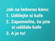 Tak holky kolik ledových káv si denně dopřejete | Mimibazar.cz Jokes, Lol, Humor, Funny, Husky Jokes, Humour, Memes, Funny Photos, Funny Parenting