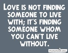 48 best proverbs english images on pinterest proverbs english proverbs love is not finding someone to live with its finding someone whom you altavistaventures Images