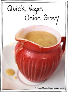 Quick Vegan Onion Gravy. Just 15 minutes and 4 ingredients to make this luxurious treat. #itdoesnttastelikechicken