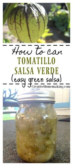 Easy recipe for canning tomatillo salsa verde (green salsa).