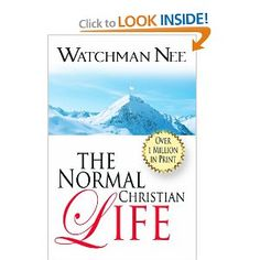 The Normal Christian Life by Watchman Nee. Possibly one of the best books I've ever read.