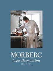 Morberg lagar husmanskost - Per Morberg - 9789174242164 | Bokus bokhandel