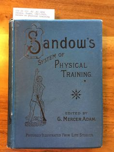 Sandows System Of Physical Training Pdf