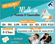 Job Vacancy : Walk-in for Female IT Counsellor Call Us : 9717294447 (Priya)