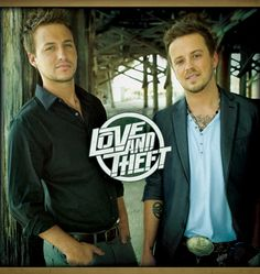 Love and Theft <3 Handsome guys with beautiful voices...love their new CD :)