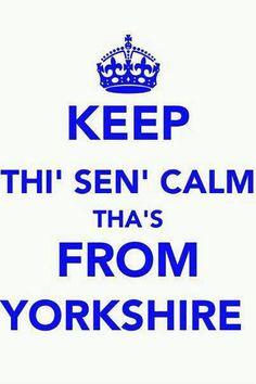 Keep Thi Sen Calm Thas From Yorkshire | Unisex T-Shirt