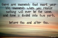 moments that mark your life