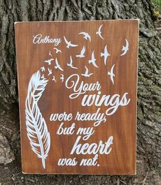 "9"" x 12"" wooden sign, approximately 10"" x 13"" with frame option A touching tribute to a loved one lost too soon. Whitewashed lettering with a nutmeg stained wood background. Whitewashed wood frame available (not shown) distressed/weathered finish Personalization (name and/or dates) can be added to the upper left corner. PLEASE INDICATE ANY PERSONALIZATION REQUEST IN THE ""ADDITIONAL COMMENTS"" SECTION ON THE CART PAGE Custom orders welcome! All items I ha..."
