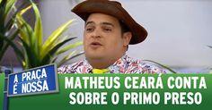 A Praça é Nossa (07/04/16) Ceará conta sobre o primo preso