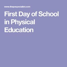 First Day of School in Physical Education