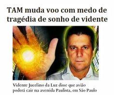 http://www.paulopes.com.br/2014/11/tam-muda-voo-com-medo-de-tragedia-de-sonho-de-vidente.html