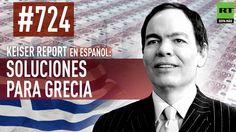 Keiser Report en español: Soluciones para Grecia (E724)