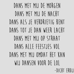 Dutch Words, Words Quotes, Sayings, Quotes That Describe Me, Everyday Quotes, Dutch Quotes, Powerful Words, Text Messages, Beautiful Words