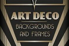 Check out Art Deco Backgrounds and Frames by Wing's Art and Design on Creative Market Vintage Paper, Vintage Art, Wedding Table Names, Old Family Photos, Epic Art, Beautiful Wedding Invitations, Party Poster, Art Deco Design, Art Deco Fashion