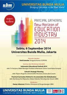 "Principal Gathering ""New Horizon Of Education Industry 2014"" Wilayah Sulawesi & Kalimantan http://www.ubm.ac.id/berita/berita-dan-kegiatan/principal-gathering-qnew-horizon-of-education-industryq-wilayah-sulawesi-a-kalimantan.html"