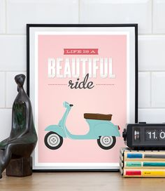 Vespa poster, Scooter print, Bike print, Quote print, Inspirational art…