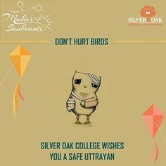 Don't hurt innocent birds Lets help the injured ones.  Click Here for help line numbers for injured birds https://goo.gl/9DiZII  Silver Oak Group of Institute wishes safe Uttrayan for all.  Stay Connected: Android app: https://goo.gl/dyjKie Twitter :- http://goo.gl/R02bPj Pinterest :- http://goo.gl/TF7Vs6 Google :- http://goo.gl/KQafQ4 YouTube :- http://goo.gl/pMZT7g Instagram :- https://goo.gl/sRDWX4  #Uttrayan #SilverOak #Ahmedabad #Engineering #Technology #Festival #Makarsankranti #Kite…