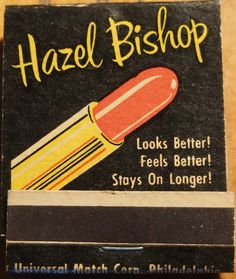 Hazel Bishop Lipstick #frontstriker 20 strike #matchbook Pic. by Joe Danon. To order your business' own branded #matchbooks call 800.605.7331 or goto: www.GetMatches.com Today!