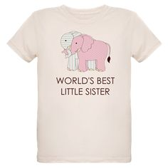 WORLD BEST LITTLE SISTER T-Shirt