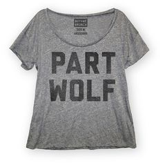 Part Wolf Womens Scoop Neck T-shirt from Buy Me Brunch (must have for Wolfblood fans-female) Hipster, Boho, Swagg, Neck T Shirt, Tee Shirt, Lady, Style Me, Girls, Just For You