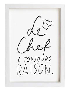 French Kitchen Art - Le Chef - - Reproduction From Original Illustration. (This French saying says: Chef is always right. French Kitchen, Kitchen Art, Chef Kitchen, Kitchen Decor, French Cafe, Kitchen Shelves, Modern Artwork, Eclectic Artwork, Food Quotes