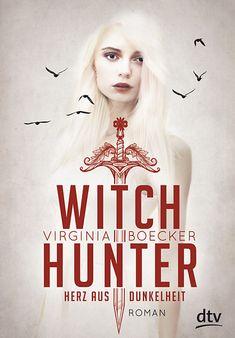 Virginia Boecker - Witch Hunter - Herz aus Dunkelheit (Band 02)