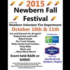 The Newbern Volunteer Fire Department will host the 2015 Newbern Fall Festival on Saturday October 10th and Sunday, October 11th in the historic downtown of Newbern, VA.