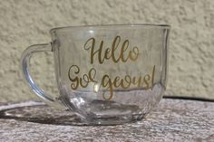 Hello gorgeous Coffee mug Tea mug Coffee time by Customforless Tea Mugs, Coffee Mugs, Coffee Time, Monogrammed Glasses, Hello Gorgeous, Wedding Groom, Best Part Of Me, Party Supplies, Party Favors