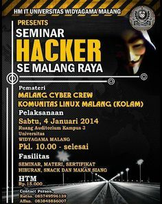 "AYO IKUTAN !! ""Seminar Hacker Se-Malang Raya dengan pembicara: Malang Cyber Crew dan Komunitas Linux Malang (KOLAM) """