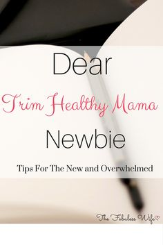 Are you new to the Trim Healthy Mama lifestyle?Here's what I wish someone would've told me when I was starting out!