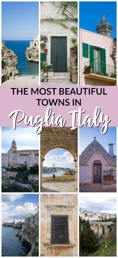 Six of the most beautiful towns in Puglia, Italy. Learn about Apulia's best towns, how to plan your holiday to Puglia, and where to stay. #Puglia #Italy #beachholiday #apulia