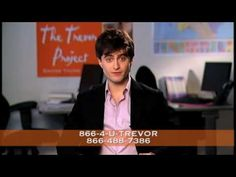 Daniel Radcliffe PSA for The Trevor Project ~ help to prevent another LGBT person's suicide