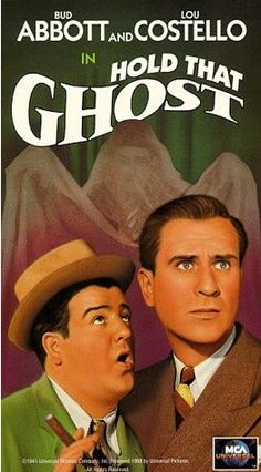 Abbott and Costello in Hold that Ghost.  My absolute favorite Abbott and Costello movie!