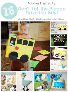 16 Activities inspired by Mo Willems book Don't Let the Pigeon Drive the Bus.  Pigeon and Bus Themed Crafts, Snacks, Literacy and more created by the Virtual Book Club for Kids bloggers!