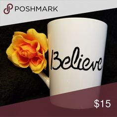 🌹 NEW YEARS SALE!! Believe Inspiration Mug She believed she could, so she did. 14 OZ handpainted by The Laughing Llama Co The Laughing Llama Co Other