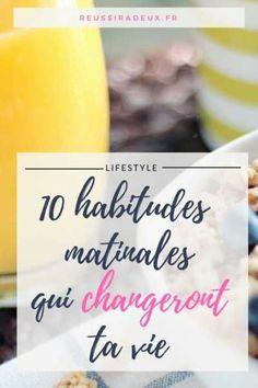10 habitudes matinales à prendre qui changeront ta vie