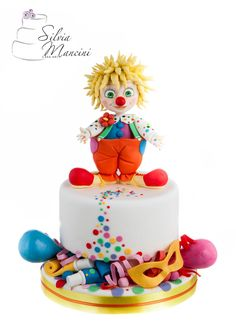 The little clown - cake by Silvia Mancini Cake Art Carnival Cakes, Circus Cakes, Torta Baby Shower, Crazy Cakes, Fancy Cakes, Fondant Cakes, Cupcake Cakes, Clown Cake, Ice Cake