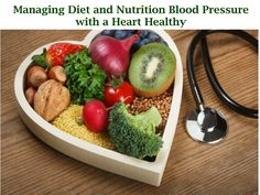 Managing Diet and Nutrition Blood Pressure with a Heart Healthy - Diet And Nutrition Healthy Recipes On A Budget, Vegetarian Recipes Easy, Healthy Recipes For Weight Loss, Healthy Meals For Kids, Healthy Meal Prep, Clean Eating Recipes, Healthy Snacks, Easy Meals, Healthy Eating