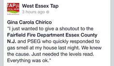 Thanks to Fairfield Fire Dept and PSEG. It's better to be safe than sorry