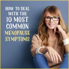 10 Ways to Deal with Your Menopause Symptoms We can burst into tears and blame it on the hormones or we can be prepared by knowing the signs and symptoms of menopause. Menopause Signs, Menopause Humor, Menopause Diet, Menopause Relief, Symptoms Of Menopause, Night Sweats, Signs And Symptoms, Menstrual Cycle, Blame