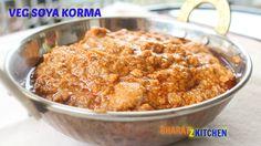 Veg Soya Korma   Nutri Masala    Vegetarian Soy Kurma   Recipe by bharatzkitchen - YouTube