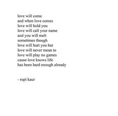Sexy, passionate love can be hard to describe, but Rupi Kaur has a knack for saying JUST the right things in her poems. These Rupi Kaur quotes about love PROVE it. Poem Quotes, Words Quotes, Wise Words, Life Quotes, Qoutes, Sun Quotes, Crush Quotes, Crate Paper, Pretty Words