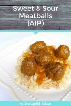 AIP recipe. Sweet and sour meatballs. Fruit based sauce. Paleo Autoimmune Protocol
