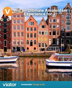 Planning a #vacation to #Amsterdam? Enter our #giveaway for a chance to win an Ultimate Experience for 2!
