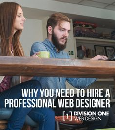 Above all else, pro web designers are trained to know what your website needs, even if you don't.