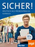 SICHER B1+ NIVEAU KURSBUCH http://www.centrallibrera.com/index.php/catalog/product/view/id/90034 Aprende el idioma alemán con Central Librera