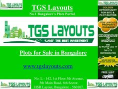 TGS Layouts is one of the top property portal to search Plots / Sites in Bangalore and its surrounding areas. Current presentation is providing information about Plots in Anekal, Chandapura, Electronic City, Bommasandra etc.. #TGSLayoutsBangalorePlots