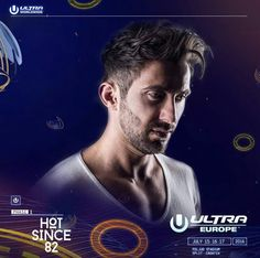 Hot Since 82 confirmed for #Ultra Europe 2016