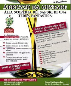 """Vi aspettiamo questa sera presso il Circolone di #Legnano per l'evento """"#Abruzzo da gustare: alla scoperta dei #sapori di una terra fantastica""""! Ore 19.00: lezione di #degustazione dell'#olio #extravergine d'#oliva. Ore 20.00: percorso di assaggi di prodotti tipici abruzzesi: #formaggi, #arrosticini, #legumi, #dolcetti, #vino #Montepulciano..."""